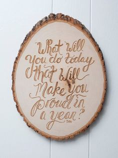 What will you do today that will make you proud in a year