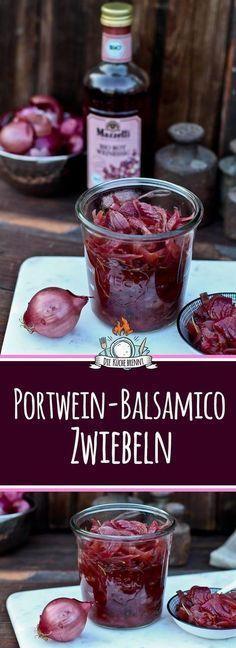 Portwein Balsamico Zwiebeln vom Grill