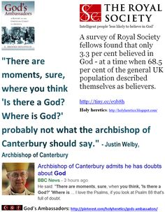 "Goyim Bow to Idolatry: Archbishop of Canterbury admits he has doubts about God. http://www.pinterest.com/pin/540924605217619177/ The Muslim Hell: Allah hardened the hearts of the disbelievers - Allah has set a seal upon their hearts and upon their hearing, and over their vision is a veil. And for them is a great punishment. http://www.pinterest.com/pin/540924605217297805/ Christians go to hell for their horrific idolatry, their ""shirk"", their absurd, criminal belief in the Trinity."
