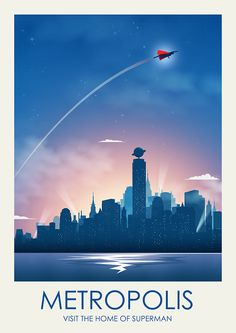 A bit of a twist on the classic travel posters, this piece is inspired by The Man of Steel, Superman and his Earthly home of Metropolis city.
