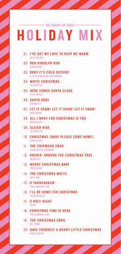 Create the perfect holiday playlist with this mix from @Ana Perkins / Grown-up Shoes!