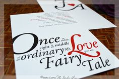 Once in a while right in the middle of an ordinary life love gives us a fairy tale wedding invitation by Bella Carta: The Studio Line