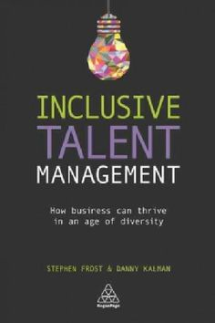 Inclusive Talent Management: How Business Can Thrive in an Age of Diversity (Paperback)