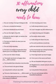 30 Affirmations Every Child Needs to Hear - Raising You Maintaining Me