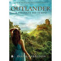 Livro - Outlander: A Viajante do Tempo