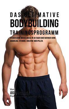 http://ift.tt/1O3LJfE Das ultimative Bodybuilding-Trainingsprogramm: Steiger deine Muskelmasse in 30 Tagen oder weniger ohne Anabolika Steroide Kreatine oder Pillen @$hojiko