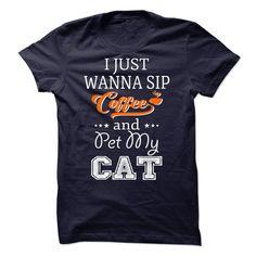 Wanna sip coffee and pet my cat T Shirt, Hoodie, Sweatshirt