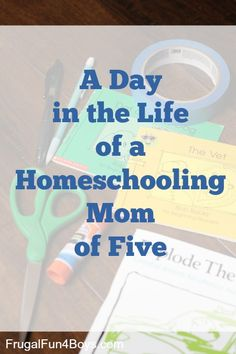 A Day in the Life of a Homeschooling Mom of Five - Ever wondered what it's like?