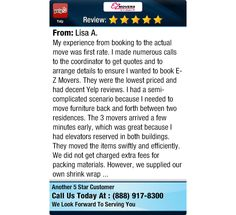 My experience from booking to the actual move was first rate. I made numerous calls to...