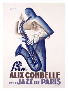 Giclee Print: Alix Combelle, Jazz Paris Art Print by Paul Colin by Paul Colin : Art Deco Posters, Cool Posters, Poster Prints, Music Posters, Concert Posters, Vintage Art Prints, Vintage Posters, Fine Art Prints, French Posters