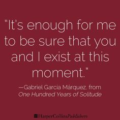 Gabriel Garcia Márquez, from One Hundred Years of Solitude