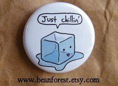 Sólo chillin - insignia de botón de pinback