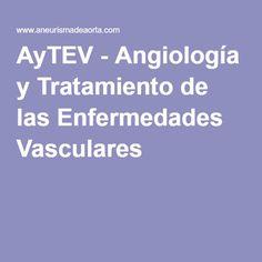 AyTEV - Angiología y Tratamiento de las Enfermedades Vasculares