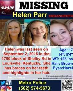 MISSING/ENDANGERED Helen Parr, age 17 is missing from Louisville, Kentucky…