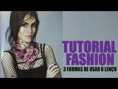 "▶ Tutorial Fashion: 3 Formas de amarrar o lenço ""Brinde"" da Revista ELLE! - YouTube"