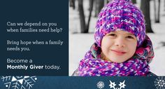 Please consider becoming a Monthly Giver today, and join us in the fight against hunger.