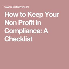How to Keep Your Non Profit in Compliance: A Checklist #mbacareers