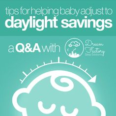 Tips for Helping Baby Adjust to Daylight Savings - Covered Goods, Inc. Sleep Solutions, Sleep Schedule, Daylight Savings Time, Let Them Be Little, Healthy Sleep, Baby Hacks, Baby Essentials, Work On Yourself, How To Get