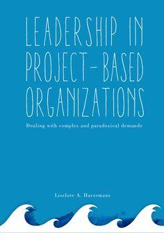 Liselore Havermans thesis  2014-leadership in-project-based_organiz...