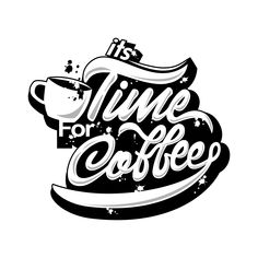 its time for coffee project on Behance Typography Drawing, Graffiti Lettering, Typography Letters, Brush Lettering, Typography Logo, Lettering Design, Logo Design, Logos, Coffee Typography