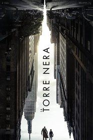 4k La Torre Nera Streaming film completo HD ITA 2017