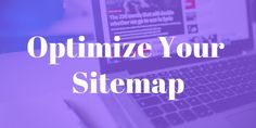 How to Optimize Your WordPress Sitemap Online Marketing, Digital Marketing, Website Search Engine, Types Of Websites, Webmaster Tools, Web Address, Quick Reads, Google Analytics