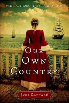Our Own Country by Jodi Daynard - The World As I See It