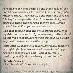 Missing You Quotes : Sometimes it takes being on the other side of the world from somebody to realiz