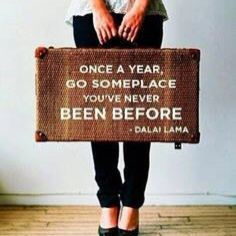 My Life Motto: Travel Someplace New Every Year
