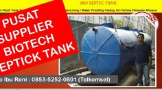 Supplier Biotech Septic Tank | supplier biotech di Tangerang | 0853-5252...