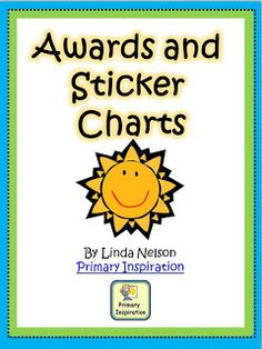 Primary Inspiration: Classroom Awards and Sticker Charts Freebie Behavior Management, Classroom Management, Class Management, Baby Development Chart, Child Development, Baby Sign Language Chart, Life Coach Quotes, Sticker Chart, Goal Charts