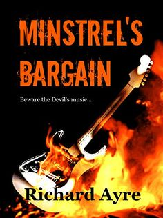 Minstrel's Bargain; classic horror that will have your heart pounding, Richard Ayre - Amazon.com