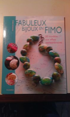 Livre Fabuleux bijoux en FIMO - collection CREA-PASSION : Librairie Création Bijoux par le-fil