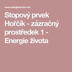 Stopový prvek Hořčík - zázračný prostředek 1 - Energie života