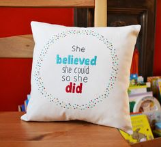 Decorative quote cushion/pillow. Hand Embroidery Inspirational Quote Aqua and Red Cushion 'She believed she could so she did'