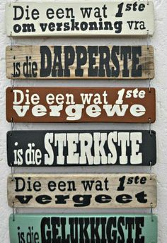 Die gelukkigste Home Quotes And Sayings, Great Quotes, Inspirational Quotes, Alphabet Writing Practice, Afrikaanse Quotes, Cottage Signs, Faith In Love, True Words, Word Art