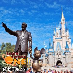 The Earth Station One Podcast Episode 291 - Walt Disney World
