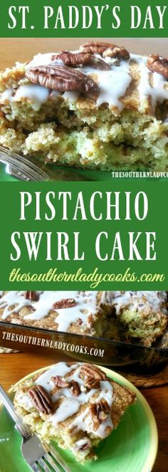 PISTACHIO SWIRL CAKE - The Southern Lady Cooks