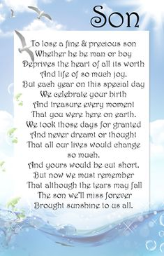 Birthday Poem For Son, Birthday In Heaven Quotes, Birthday Poems, Sons Birthday, Son Poems, Grief Poems, Missing My Son, I Love My Son, Sympathy Quotes