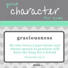 Good Character for Kids: Graciousness  imom.com/tools/training-tools/good-character-for-kids/#graciousness  #character