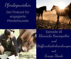 Klassische Homöopathie kann die Behandlung chronischer Erkrankungen beim Pferd unterstützen. In dieser Folge des Pferdegewieher-Podcasts erfährst du, wie klassische Homöopathie funktioniert und welchen Fällen sie unterstützen kann. Horses, Movie Posters, Animals, Horse Feed, Metabolism, Horseback Riding, Animales, Film Poster, Animaux