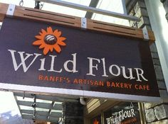 Wild flour Flour Bakery, Bakery Cafe, Beaver Tails, Cafe Menu, Restaurant, Canadian Rockies, Banff National Park, Washington State, Trip Advisor