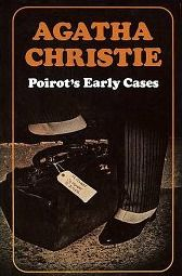 Poirot's Early Cases (Hercule Poirot #38) by Agatha Christie