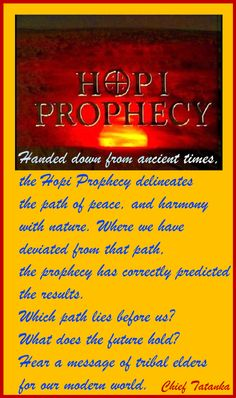 Hopi Prophecy, Hopi Indians, Vision Quest, Odd Stuff, Ancient Aliens, Before Us, Awakening, Native American, Neon Signs