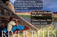 "Join Kinde Nebeker, Stacy Peterson and Lauren Wood on the Yampa River or Cataract Canyon ""River Rites"""
