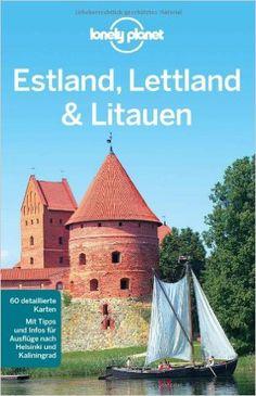 Lonely Planet Reiseführer Estland, Lettland, Litauen (Lonely Planet - Brandon Presser - Amazon.de: Bücher