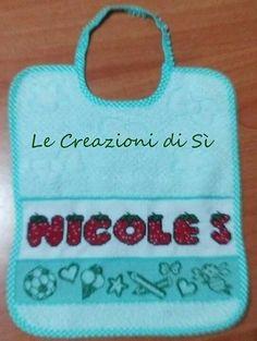 Bavaglino realizzato per Wilma - Somma Lombarda (VA) -  Visita la mia pagina facebook Le Creazioni di Sì.