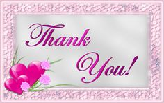 Random Girly Graphics: Sweet Thank You Gifs Thank You Gifs, Thank You Pictures, Thank You Images, Thank You Quotes, Thank You For Birthday Wishes, Thank You Wishes, Thank You Friend, Thank You So Much, Thank You Messages Gratitude