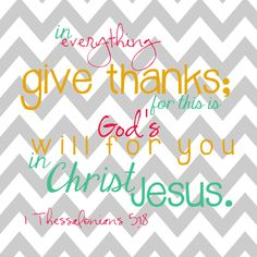 We should Always Give Thanks
