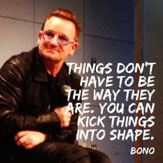"""""""Our favorite quote from surprise visit to the in DC. Bottom line? Bono Quotes, U2 Lyrics, U2 Music, Paul Hewson, Bono U2, Bullet Journal Quotes, Surprise Visit, True Happiness, Living Legends"""